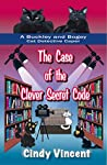 The Case of the Clever Secret Code (Buckley and Bogey Cat Detective Caper #4)