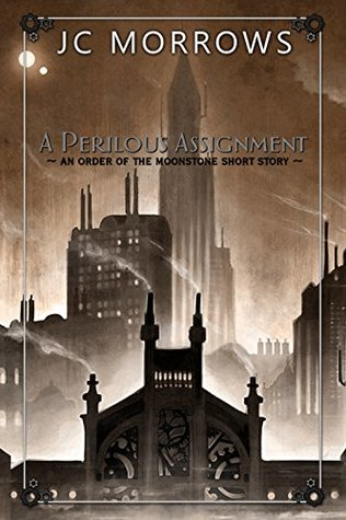 A Perilous Assignment by J.C. Morrows