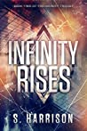 Infinity Rises (The Infinity Trilogy #2)