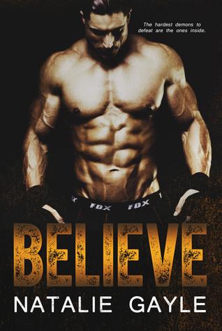 Believe (Oni Fighters, #2)