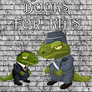 Books for Kids: (Jurassic World &The Happy Crocodile):Illustration Book (Kids Books Ages 3-8)