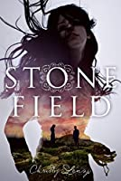 Stone Field: A Novel