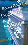 Death of A Marriage: A Ghost Story