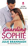 Guarding Sophie (Love and Football, #5.5)