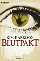 Blutpakt (The Hollows, #4)