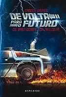 De Volta Para o Futuro: Os Bastidores da Trilogia