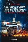 De Volta Para o Futuro by Caseen Gaines