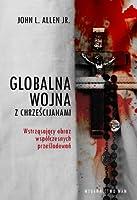Globalna wojna z Chrześcijanami
