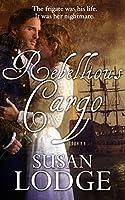 Rebellious Cargo