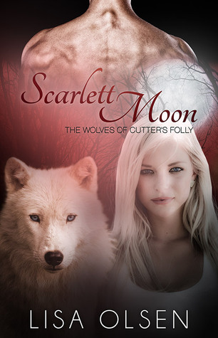 Scarlett Moon (The Wolves of Cutter's Folly #2)