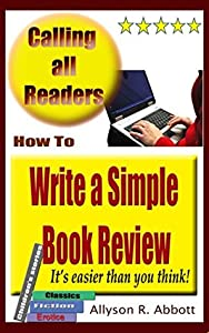 How To Write a Simple Book Review: It's easier than you think