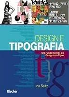 Design e Tipografia: 100 Fundamentos do Design com Tipos