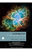 Supernovae: The Explosive End of A Star