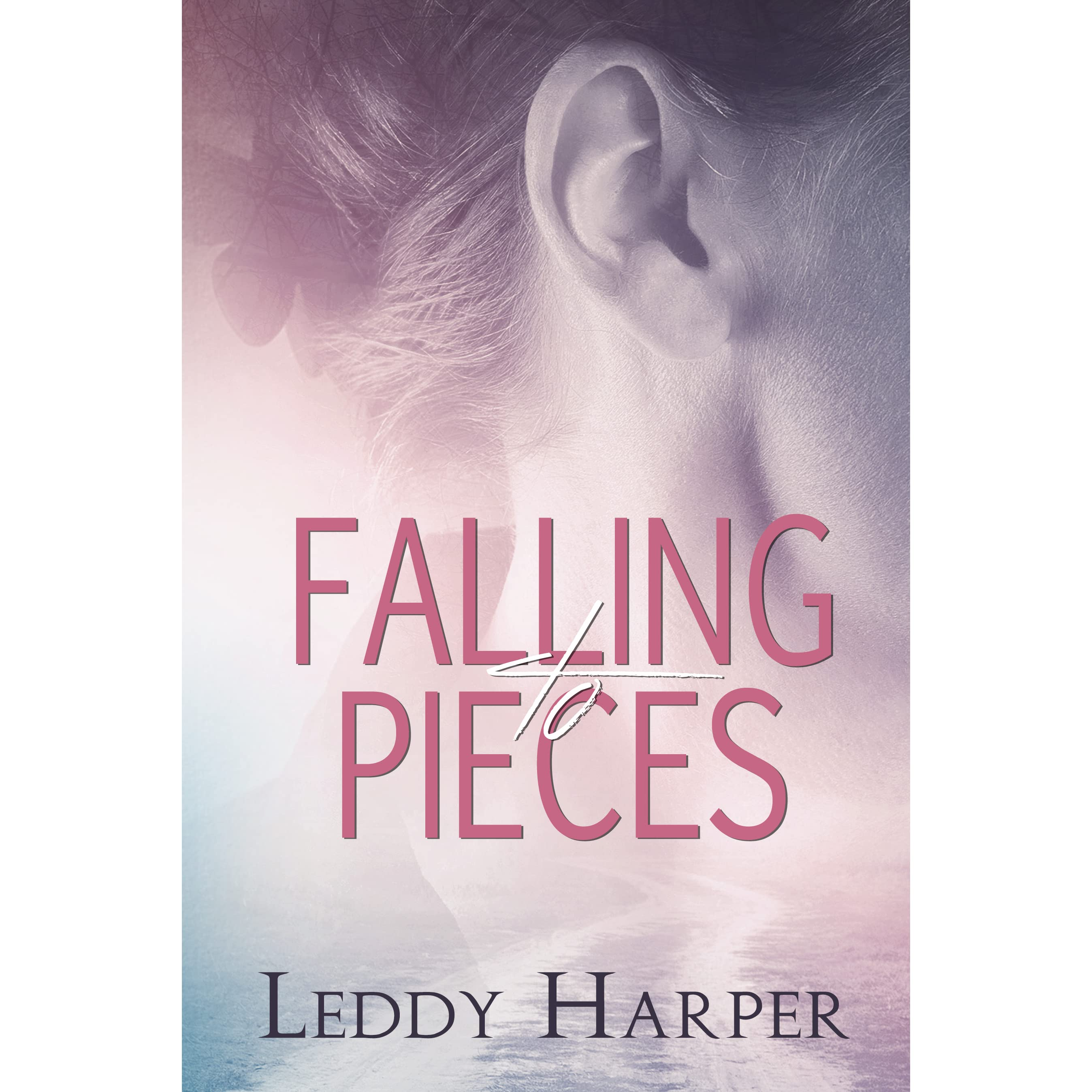 Falling To Pieces (a Fate And Circumstance Novel) By Leddy Harper —  Reviews, Discussion, Bookclubs, Lists