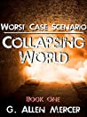 Worst Case Scenario - Collapsing World: Book 1