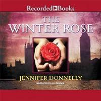 The Winter Rose (The Tea Rose #2)