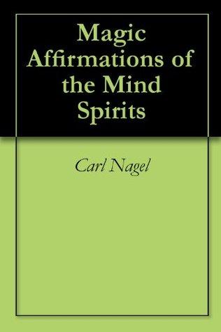 Magic Affirmations of the Mind Spirits