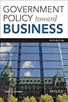 Government Policy Towards Business, 5th Edition