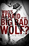 Who's Afraid of the Big Bad Wolf? (Gods & Monsters, #4)