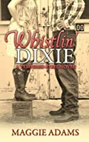 Whistlin' Dixie (Tempered Steel #1)
