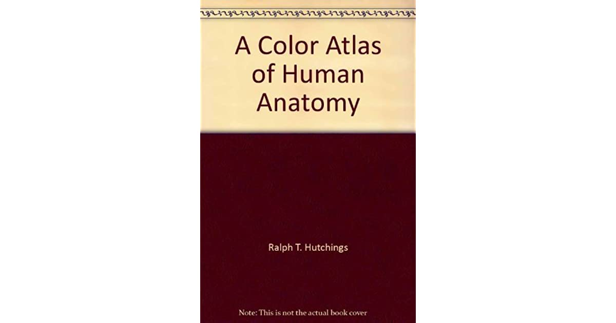 Color Atlas Of Human Anatomy By Robert Mh Mcminn 1 Star Ratings