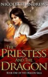 The Priestess and the Dragon (The Dragon Saga, #1)