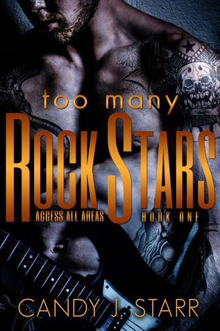 Too Many Rock Stars by Candy J. Starr