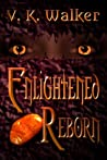 Enlightened Reborn (Enlightened #2)