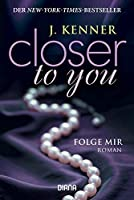 Folge mir (Closer to You #1)