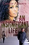 An Insignificant Life (The Maryland State University #2)