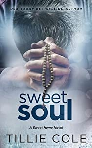Sweet Soul (Sweet Home, #4; Carillo Boys, #3)