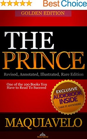 GOLDEN EDITION: The Prince (annotated) (illustrated): AUDIOBOOK included -