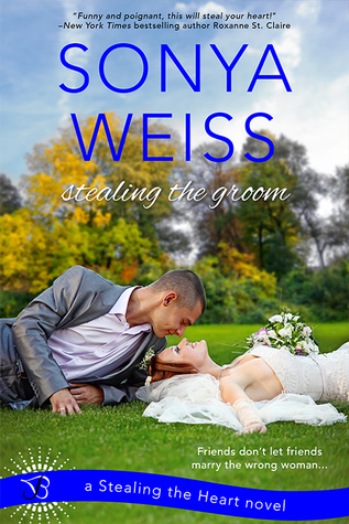 Stealing the Groom (Stealing the Heart, #1)