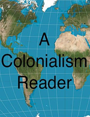A Colonialism Reader