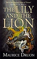 The Lily and the Lion (The Accursed Kings, #6)