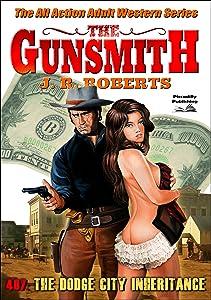 Dodge City Inheritance (A Gunsmith Western Book 407)