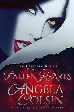 Fallen Hearts (The Crucible Series Book 4)