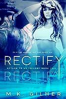 Rectify: A Mafia Romance