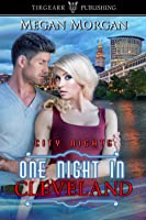 One Night in Cleveland (City Nights, #18)