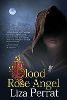 Blood Rose Angel: A Medieval Black Plague Novel