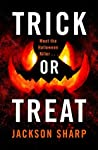 Trick or Treat by Jackson Sharp