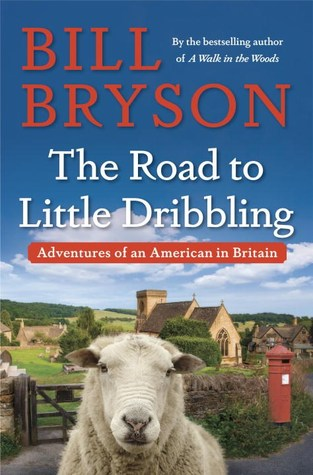 Adventures of an American in Britain (Notes from a Small Island) Bk 2 - Bill Bryson