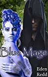 Blue Mage (Blue Mage #1)