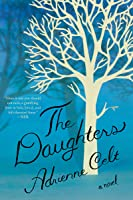The Daughters: A Novel