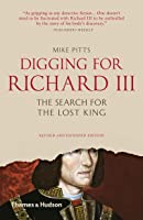 Digging for Richard III: The Search for the Lost King