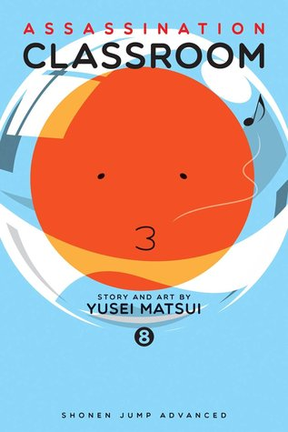 Assassination Classroom, Vol. 08: Time for an Opportunity