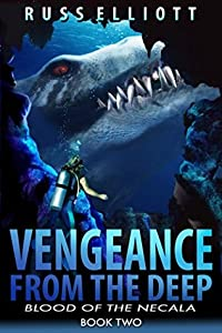 Blood of the Necala (Vengeance from the Deep #2)