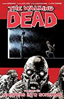 The Walking Dead, Vol. 23: Whispers Into Screams (The Walking Dead #133-138)