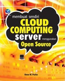 Membuat Sendiri Cloud Computing Server Menggunakan Open Source by ...