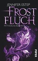 Frostfluch (Mythos Academy, #2)